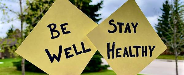 Be Well Stay Healthy